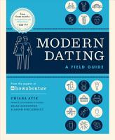 Modern Dating  A Field Guide PDF