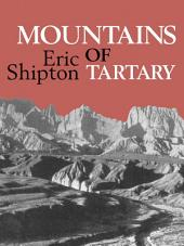 Mountains of Tartary: Mountaineering and exploration in northern and central Asia in the 1950s