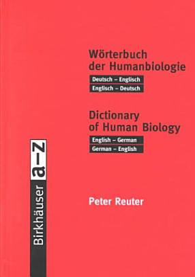 W  rterbuch der Humanbiologie   Dictionary of Human Biology