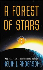 A Forest of Stars: The Saga of the Seven Suns