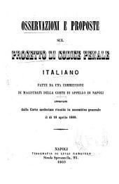 Osservazioni e proposte sul progetto di codice penale italiano: fatte da una commissione di magistrati della corte di appello di Napoli approvate dalla corte medesima riunita in assemblea generale il dì 18 aprile 1869