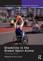 Disability in the Global Sport Arena PDF