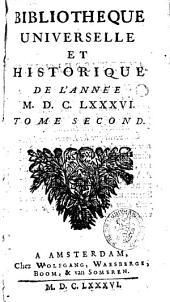 Bibliothèque universelle et historique: Volume2