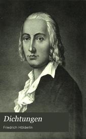 Dichtungen von Friedrich Hölderlin: mit biographischer Einleitung