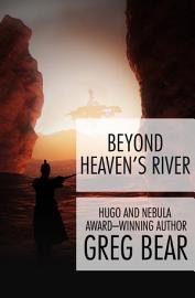 Beyond Heaven S River