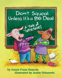 Don t Squeal Unless It s a Big Deal Book