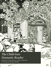 The Child-lore Dramatic Reader