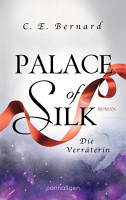 Palace of Silk   Die Verr  terin PDF