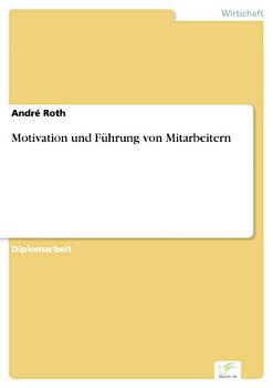 Motivation und F  hrung von Mitarbeitern PDF