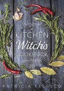 A Kitchen Witch's Cookbook