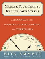 Manage Your Time to Reduce Your Stress PDF