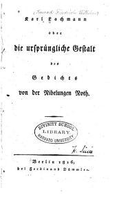 Über die ursprüngliche Gestalt des Gedichte von der Nibelungen Noth