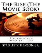 The Rise (The Movie Book)