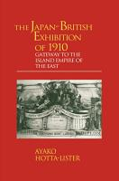The Japan British Exhibition of 1910 PDF