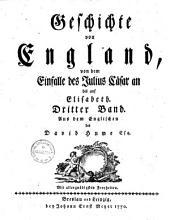 Geschichte von England: von dem Einfalle des Julius Caesar an bis auf die Thronbesteigung Heinrichs des VII.