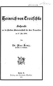 Heinrich von Treitschke: Ansprache an die Berliner Studentenschaft bei ihrer Trauerfeier am 17. Mai 1896