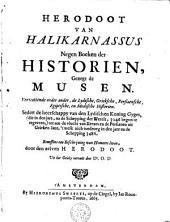 Herodoot van Halikarnassus. Negen boeken der Historien, gezegt de Musen: vervattende onder ander, de Lydische, Grieksche, Persiaensche, Egiptische, en Medische Historien ...