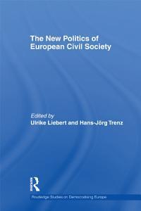 The New Politics of European Civil Society PDF