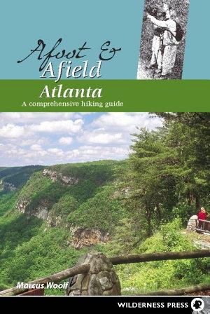 Afoot and Afield  Atlanta PDF