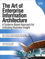 The Art of Enterprise Information Architecture PDF