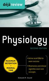Deja Review Physiology, Second Edition: Edition 2