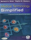 Medical Terminology Simplified  Fourth Edition   Audio   Taber s Cyclopedic Medical Dictionary  Twenty Second Edition   LearnSmart Med Term PDF