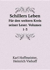 Schillers Leben: Band 0