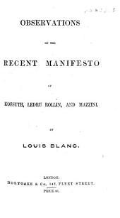 Observations on the Recent Manifesto of Kossuth Ledru Rollin and Mazzini