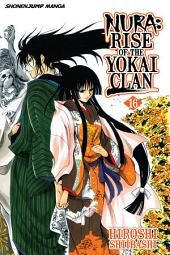 Nura: Rise of the Yokai Clan, Vol. 16: Rikuo's Declaration