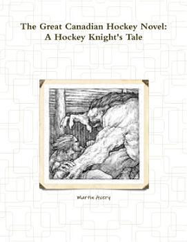 The Great Canadian Hockey Novel PDF