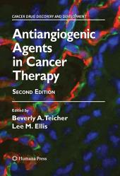 Antiangiogenic Agents in Cancer Therapy: Edition 2