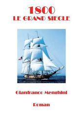 1800 - Le grand siecle