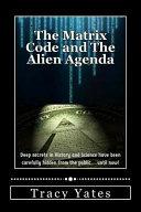 The Matrix Code and the Alien Agenda PDF