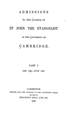 Admissions to the College of St  John the Evangelist in the University of Cambridge