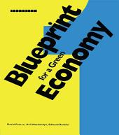 Blueprint 1: For a Green Economy