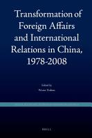Transformation of Foreign Affairs and International Relations in China  1978 2008 PDF