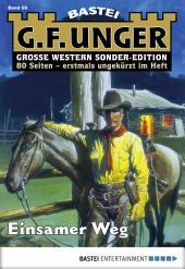 G. F. Unger Sonder-Edition - Folge 069: Einsamer Weg