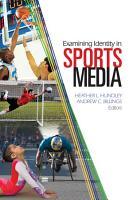 Examining Identity in Sports Media PDF