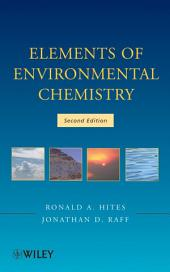 Elements of Environmental Chemistry: Edition 2