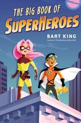 The Big Book Of Superheroes Book PDF