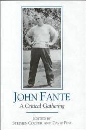 John Fante: A Critical Gathering