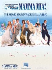 Mamma Mia - The Movie Soundtrack (Songbook): E-Z Play Today, Volume 96