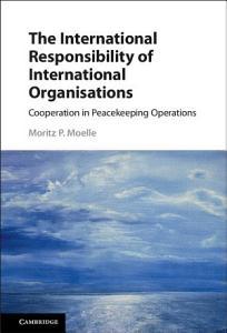 The International Responsibility of International Organisations PDF
