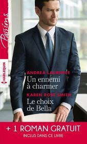 Un ennemi à charmer - Le choix de Bella - L'héritier des Sandrelli
