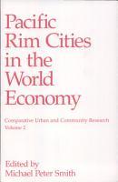 Pacific Rim Cities in the World Economy PDF