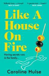 Like A House On Fire Book PDF