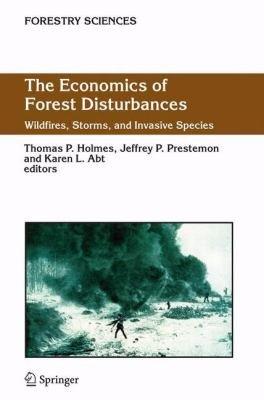 The Economics of Forest Disturbances PDF