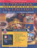 Nutrition for Health  Fitness and Sport Book