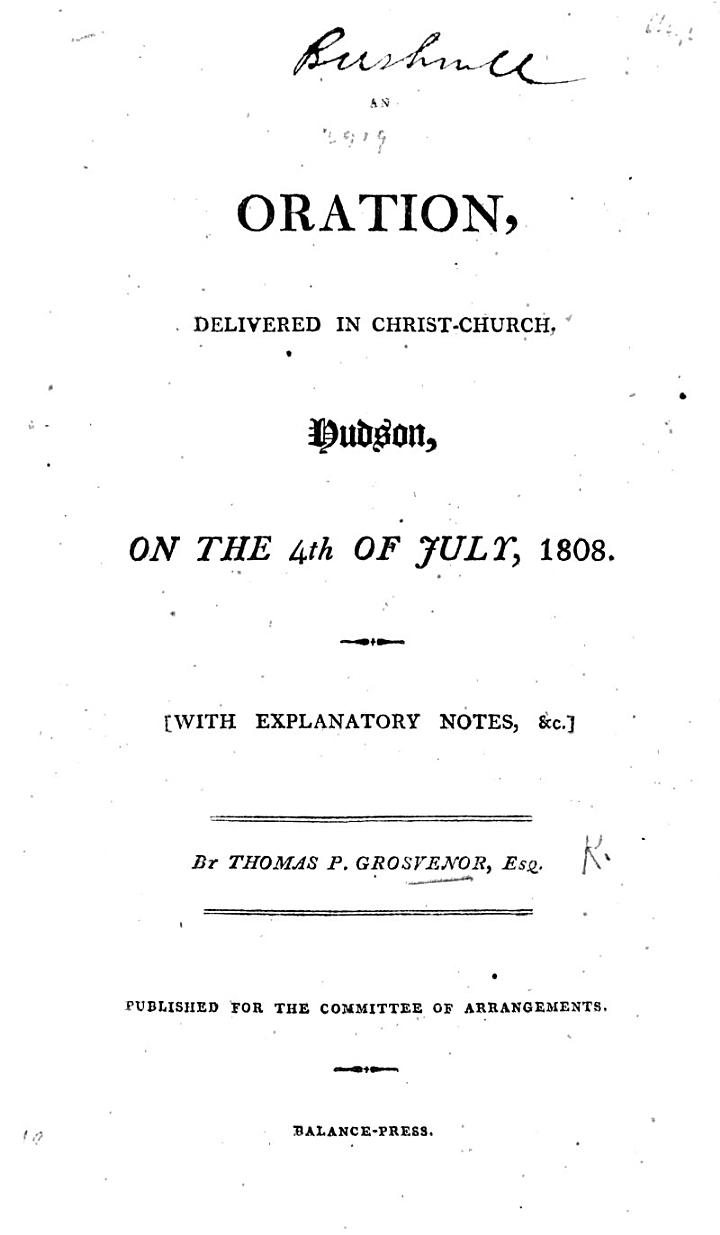 An Oration delivered in Christ-Church, Hudson, on the 4th of July, 1808. With ... notes, etc