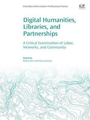 Digital Humanities, Libraries, and Partnerships